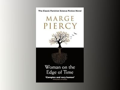 Woman on the Edge of Time av Marge Piercy