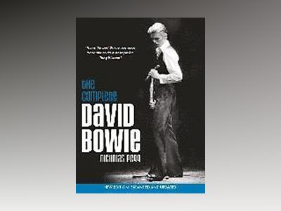 Complete david bowie - expanded and updated av Nicholas Pegg