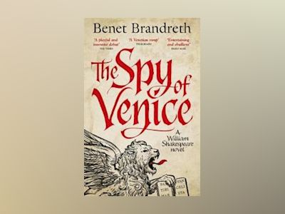 The Spy of Venice av Benet Brandreth