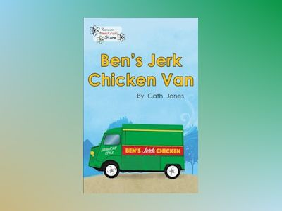 Ben's Chicken Jerk Van av Cath Jones