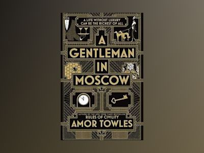 A Gentleman in Moscow av Amor Towles