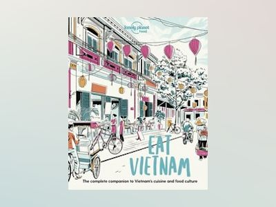 Eat Vietnam 1 av Lonely Planet