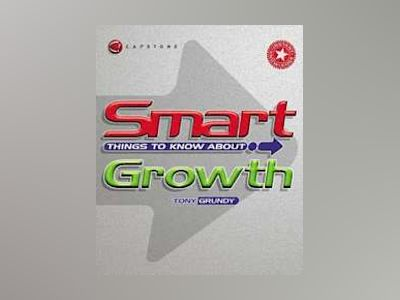 Smart Things to Know About Growth av Tony Grundy