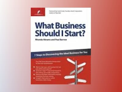 What business should i start? - 7 steps to discovering the ideal business f av Paul Barrow