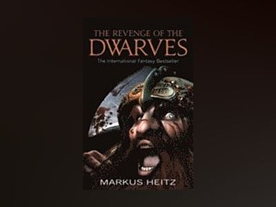 The Revenge of the Dwarves av Markus Heitz