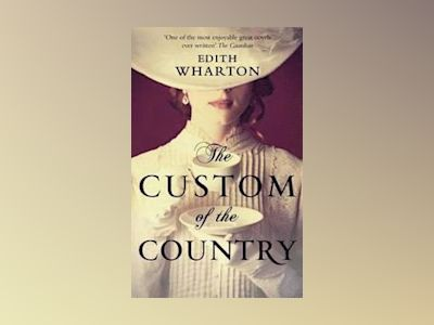 The Custom of the Country av Edith Wharton