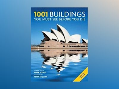 1001 buildings you must see before you die av Mark Irving