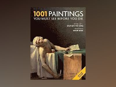 1001: Paintings You Must See Before You Die av Mark Irving