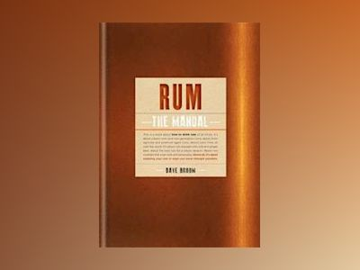 Rum The Manual av Dave Broom