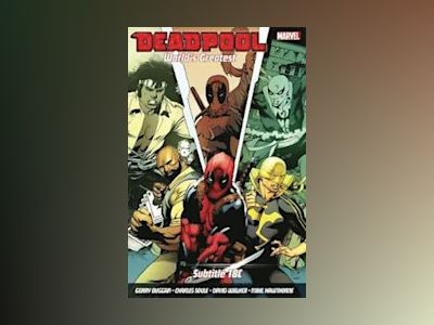 Deadpool: World's Greatest Vol. 4 av David Walker