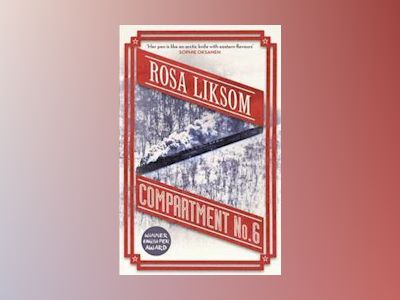 Compartment No 6 av Rosa Liksom