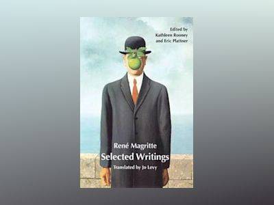 Selected Writing av Rene Magritte
