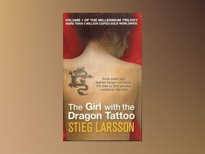 The Girl with the Dragon Tattoo av Stieg Larsson