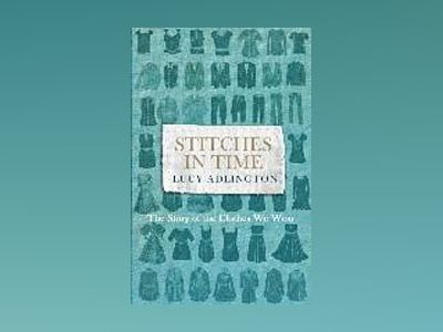 Stitches in Time av Lucy Adlington