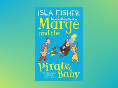 Marge and the pirate baby av Isla Fisher