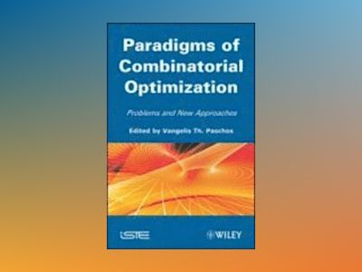 Paradigms of Combinatorial Optimization av Vangelis T. Paschos