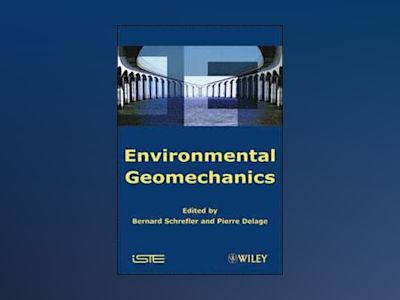 Environmental Geomechanics av Bernard Schrefler