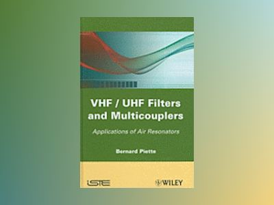 VHF / UHF Filters and Multicouplers av B. Piette