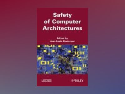 Security of Computer Architectures av Jean-Louis Boulanger