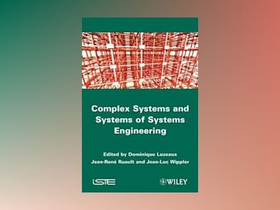 Large-scale Complex System and Systems of Systems: Case Studies av Dominique Luzeaux