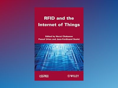 RFID and the Internet of Things av Harvé Chabanne