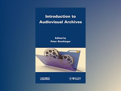 Introduction to Audiovisual Archives av P. Stockinger