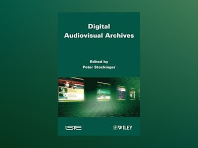 Digital Audiovisual Archives av P. Stockinger