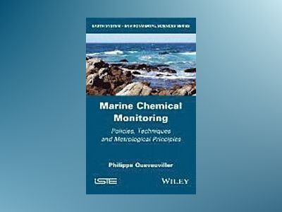 Metrology in Marine Chemistry: Policies, Techniques and Metrological Princi av Philippe Quevauviller