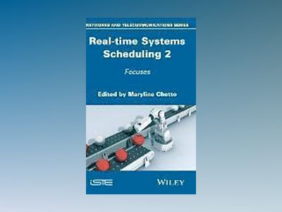 Real-time Systems Scheduling Volume 2 av Maryline Chetto