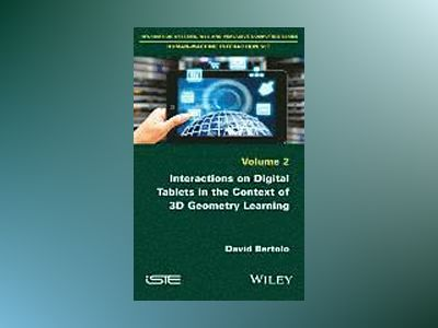 Interactions on Digital Tablets in the Context of 3D Geometry Learning: Con av David Bertolo