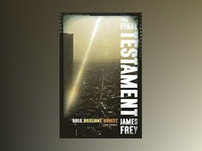 The Final Testament av James Frey