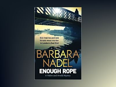 Enough Rope av Barbara Nadel
