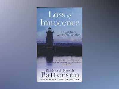 Loss of Innocence av Richard North Patterson