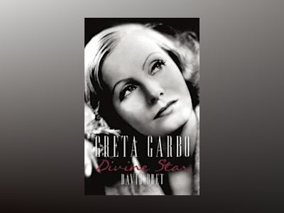 Greta Garbo - divine star av David Bret