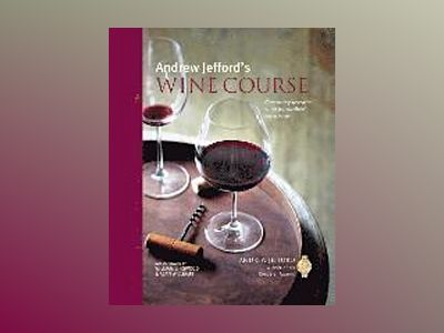 Andrew Jefford's Wine Course av Andrew Jefford