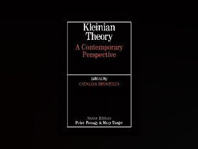 Kleinian Theory: A Contemporary Perspective av Cathy Bronstein