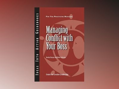 Managing Conflict with Your Boss av CCL