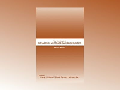 The Handbook of Nonagency Mortgage-Backed Securities, 2nd Edition av Frank J. Fabozzi