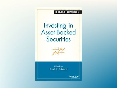 Investing in Asset-Backed Securities av Frank J. Fabozzi