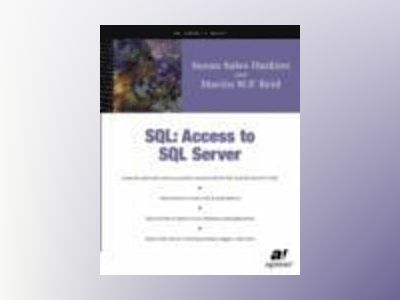 SQL: Access to SQL Server av S.S. Harkins