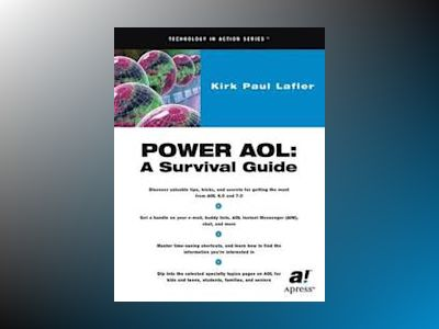 Power AOL: A Survival Guide av K. P. Lafler