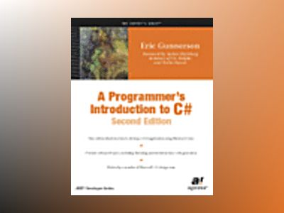 A Programmer's Introduction to C#, Second Edition av E. Gunnerson