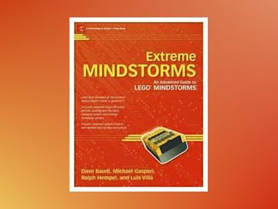 Extreme MINDSTORMS: An Advanced Guide to LEGO MINDSTORMS av D. Baum