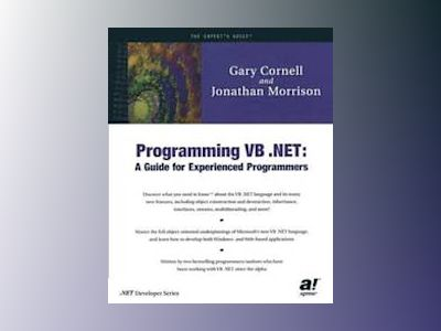 Programming VB .NET: A Guide For Experienced Programmers av G. Cornell