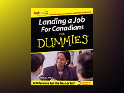 Landing a Job For Canadians For Dummies av Dawn McCoy