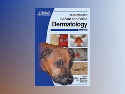 BSAVA Manual of Canine and Feline Dermatology, 3rd Edition av Hilary Jackson