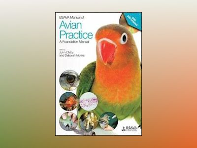 BSAVA Manual of Avian Practice: A Foundation Manual av John Chitty
