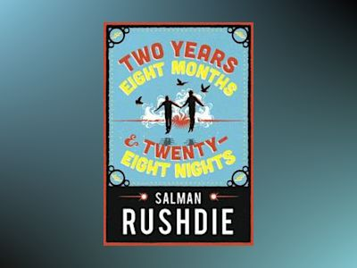 Two Years Eight Months and Twenty-Eight Nights av Salman Rushdie