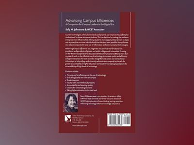 Advancing Campus Efficiencies: A Companion for Campus Leaders in the Digita av Sally M. Johnstone