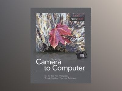 From Camera to Computer av George Barr